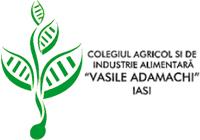 """Colegiul Agricol și de Industrie Alimentară """"Vasile Adamachi"""", Iași"""